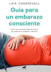 Guia-embarazo-consciente-laia-casadevall